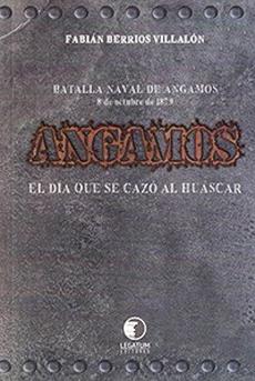 Angamos, el día que se cazó al Huáscar (Fabián Berríos V.)