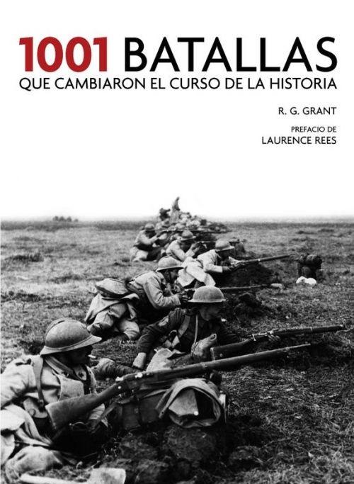 1001 Batallas que cambiaron el curso de la historia (12.ABR.2019)